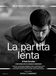 LA PARTITA LENTA Paolo Sorrentino