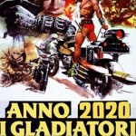 ANNO 2020 I GLADIATORI DEL FUTURO – Joe D'Amato, George Eastman