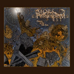 Mors principium est Dawn of the 5th era