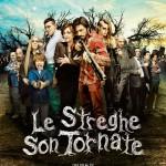 LE STREGHE SON TORNATE