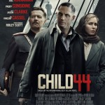 CHILD 44 – Daniel Espinosa
