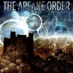"""THE ARCANE ORDER – """"In the wake of collisions"""""""