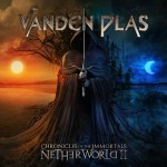 Vanden Plas Chronicles of the Immortals Netherworld II