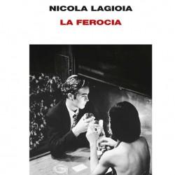 La Ferocia (Nicola Lagioia)