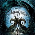 IL LABIRINTO DEL FAUNO – Guillermo Del Toro