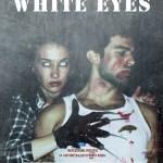 WHITE EYES –  Marco Marra