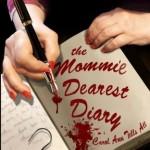 MOMMIE DEAREST DIARY – Rutanya Alda