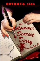 MOMMIE DEAREST DIARY