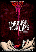 Through your lips