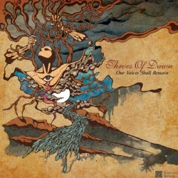 THROES OF DAWN – Our Voices Shall Remain