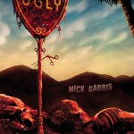 (English) UGLY – Mick Garris