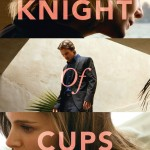 KNIGHT OF CUPS – Terrence Malick