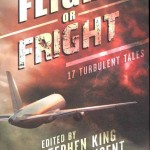 (English) FLIGHT OR FRIGHT – Bev Vincent, Stephen King & more