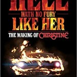 (English) HELL HATH NO FURY LIKE HER: The Making of CHRISTINE – Lee Gambin