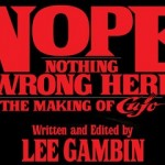 NOPE, NOTHING WRONG HERE: The Making of CUJO – Lee Gambin