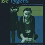 (English) HERE THERE BE TYGERS – Jennifer Trudrung