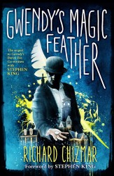 GWENDY'S MAGIC FEATHER - Richard Chizmar