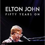 (English) ELTON JOHN: FIFTY YEARS ON – Stephen Spignesi