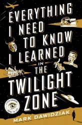 everything-i-need-to-know-i-learned-in-the-twilight-zone