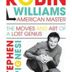 ROBIN WILLIAMS AMERICAN MASTER – Stephen Spignesi