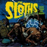 (English) THE SLOTHS 'Back From the Grave' and interview with Tommy McLoughlin